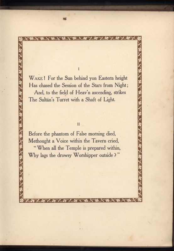 Quatrains 1 &2: <em>Rubaiyat of Omar Khayam</em>. Translated by Edward Fitzgeralad and Published by Hodder & Stoughton (1909)