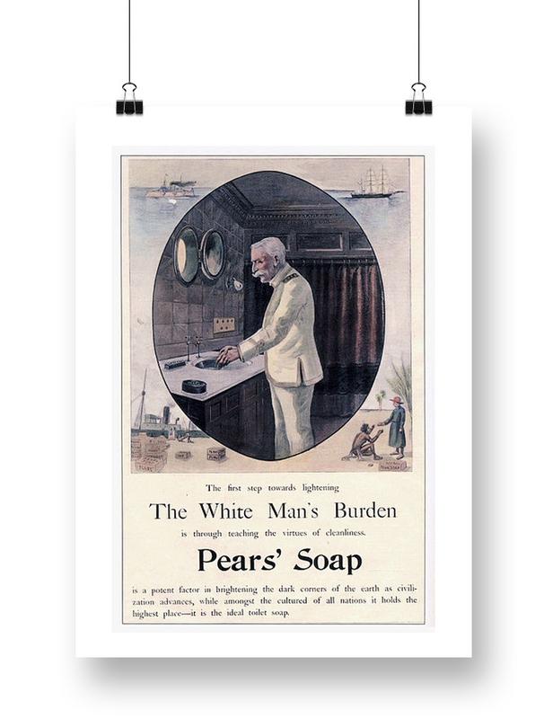 "Pears Soap Advertisement ""White Man's Burden"""