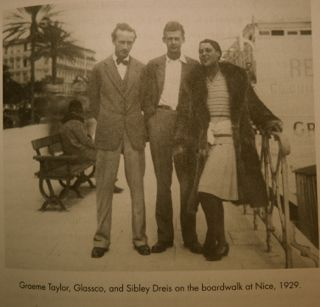 Glassco photograph with Taylor and<!--StartFragment--><span>Sibley </span><span>Dreis, Nice, 1929</span><!--EndFragment-->