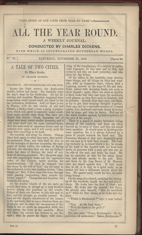 The first page of November 26, 1859 issue of <em>All the Year Round</em>.  Issue contains the last installment of Dickens' <em>A Tale of Two Cities</em> and the first installment of Wilkie Collins' <em>The Woman in White.</em>