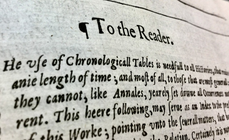 """Header of """"To The Reader"""" Page in Sir Walter Ralegh's History of the World"""