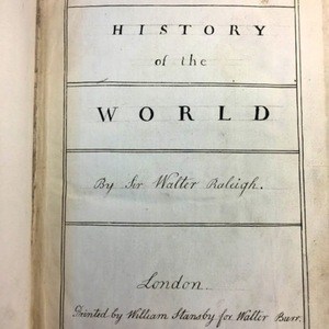 Makeshift Frontispiece of Sir Walter Ralegh's History of the World.