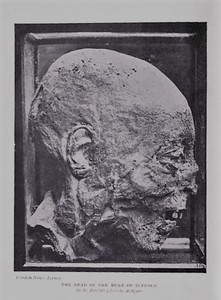 The decapitated head of the 1st Duke of Suffolk
